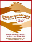 Peacemakers: The New Generation