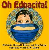 Oh Ednacita!