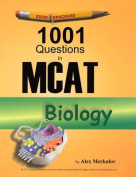 1001 Questions in MCAT Biology