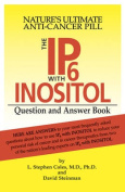 Ip6 with Inostol Question and Answer Book
