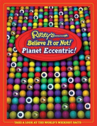 Ripley's Believe It or Not! Planet Eccentric! (Ripley's Believe It or Not