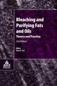 Bleaching and Purifying Fats and Oils