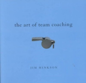 The Art of Team Coaching