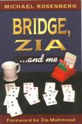 Bridge, Zia and ME (No Rights UK) M