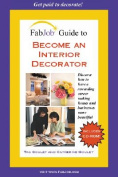 Become an Interior Decorator [With CD-ROM]
