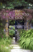 The Five Gardens of God