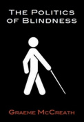 Politics of Blindness