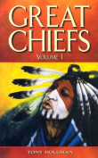 Great Chiefs: Volume 1
