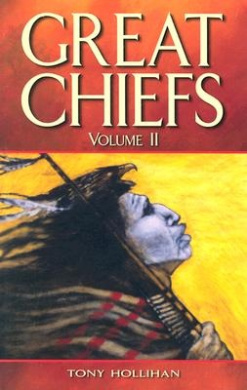 Great Chiefs: Volume 2