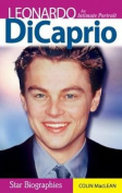 Leonardo DiCaprio; An Intimate Portrait