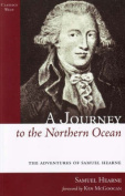 A Journey to the Northern Ocean