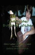 Christopher Bullfrog Catcher