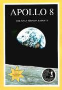 Apollo 8: The NASA Mission Reports