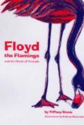 Floyd the Flamingo