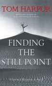 Finding the Still Point