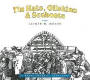 Tin Hats, Oilskins & Seaboots