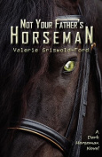 Not Your Father's Horseman