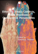 Ethnicity, Ethnic Conflicts, Peace Processes