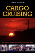 Vacation Adventures on a Cargo Ship