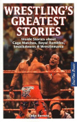 Wrestling's Greatest Stories