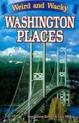 Weird and Wacky Washington Places
