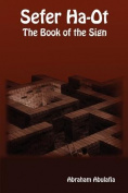 Sefer Ha-Ot - The Book of the Sign