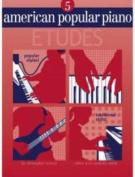 American Popular Piano Etudes 5