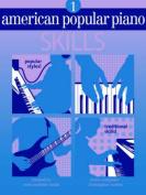 American Popular Piano Skills 1