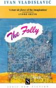 The The Folly,