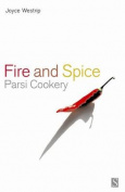 Fire and Spice: Parsi Cookery