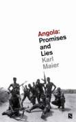 Angola: Promises and Lies