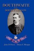 Douthwaite of the Double Dragon