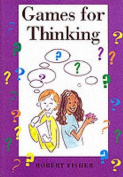 Games for Thinking