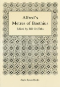 Alfred's Metres of Boethius [ANG]