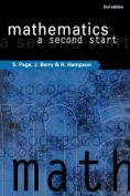 Mathematics - a Second Start