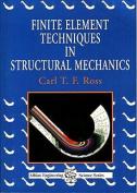 Finite Element Techniques in Structural Mechanics