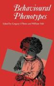 Behavioural Phenotypes (Clinics in Developmental Medicine