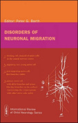 Disorders of Neuronal Migration (International Review of Child Neurology