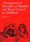 The Management of Disorders of Bladder and Bowel Control in Children