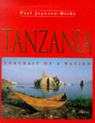 Tanzania: Portrait of a Nation