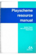 Playscheme Resource Manual