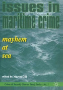 Issues in Maritime Crime