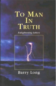 To Man in Truth