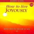 How to Live Joyously [Audio]