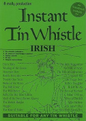 Instant Tin Whistle: Irish