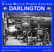 Darlington: Including Darlington Works, Motive Power Depot and Station