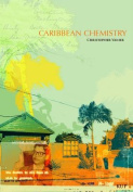 Caribbean Chemistry Tales From St Kitts