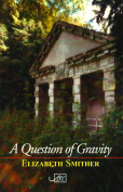 A Question of Gravity
