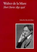 Walter de la Mare, Short Stories 1895-1926