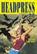 Headpress #22: Bad Birds